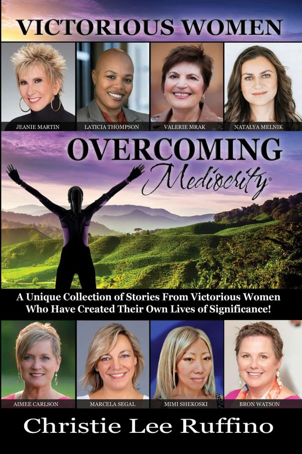 Overcoming Mediocrity Victorious Women